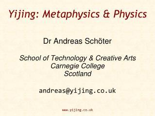 Yijing: Metaphysics & Physics