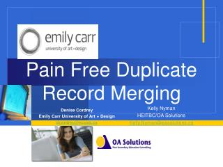Pain Free Duplicate Record Merging