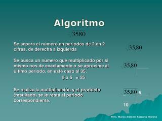 Se separa el número en periodos de 2 en 2 cifras, de derecha a izquierda