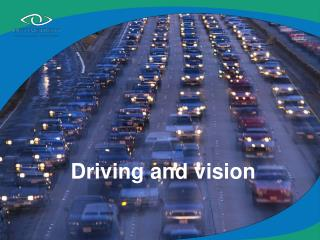 Driving and vision