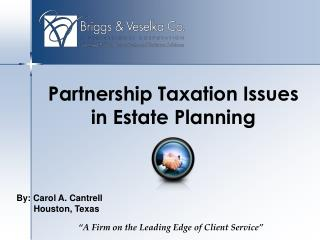 Partnership Taxation Issues in Estate Planning