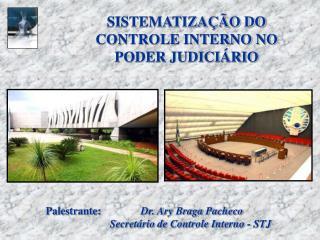 SISTEMATIZA  O DO CONTROLE INTERNO NO PODER JUDICI RIO