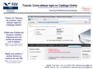 """Clique no """"Acesso do usuário"""" para efetuar  login  no Catálogo Online"""