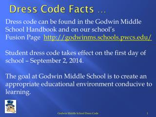 Dress Code Facts  