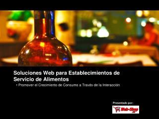 Soluciones Web para Establecimientos de  Servicio de Alimentos