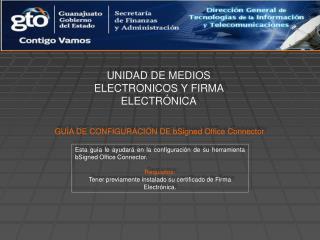 GUÍA DE CONFIGURACIÓN DE bSigned Office Connector