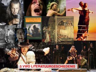 5 VWO LITERATUURGESCHIEDENIS