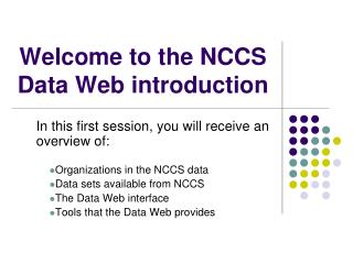 Welcome to the NCCS Data Web introduction