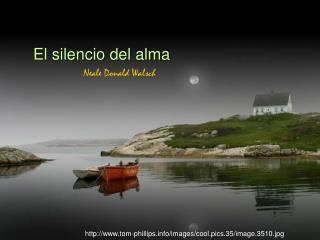El silencio del alma