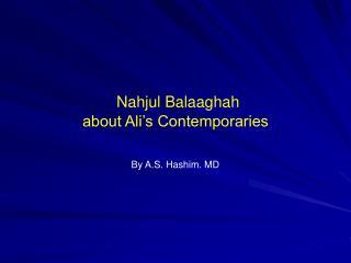 Nahjul Balaaghah about Ali's Contemporaries