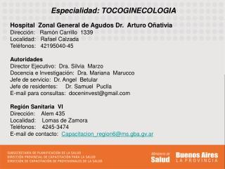 Especialidad: TOCOGINECOLOGIA