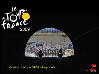 Vertrek op 4 juli voor 3445 km lange ronde