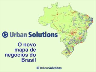 O novo mapa de negócios do Brasil