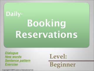 Daily- Booking Reservations