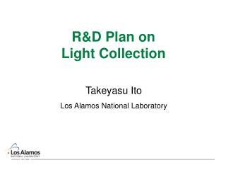 R&D Plan on Light Collection
