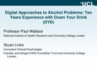Digital Approaches to Alcohol Problems: Ten Years Experience with Down Your Drink (DYD)