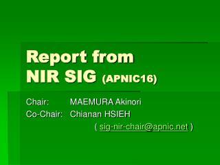 Report from NIR SIG  (APNIC16)