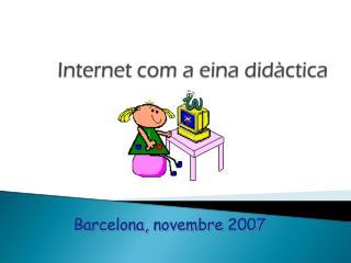 Barcelona, novembre 2007