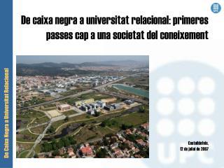 De caixa negra a universitat relacional: primeres passes cap a una societat del coneixement