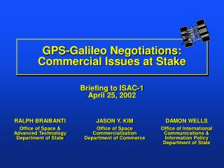 GPS-Galileo Negotiations: Commercial Issues at Stake