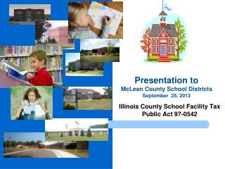Illinois County School Facility Tax Public Act 97-0542