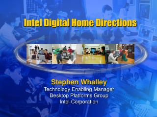 Intel Digital Home Directions