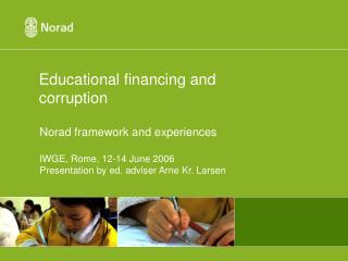 Educational financing and corruption