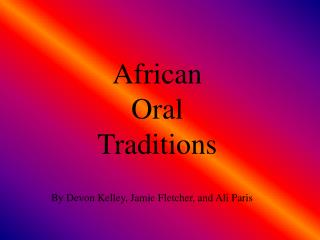 African Oral Traditions
