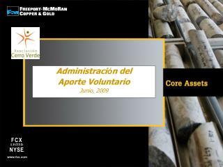 Administraci ó n del  Aporte Voluntario Junio, 2009