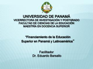 UNIVERSIDAD DE PANAMÁ VICERRECTORA DE INVESTIGACIÓN Y POSTGRADO