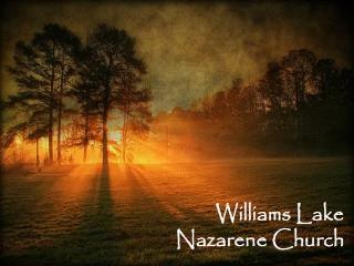 Williams Lake  Nazarene Church