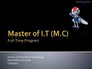 Master of I.T (M.C) Full-Time Program
