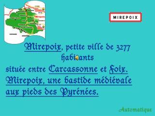 Mirepoix , petite ville de 3277 habitants
