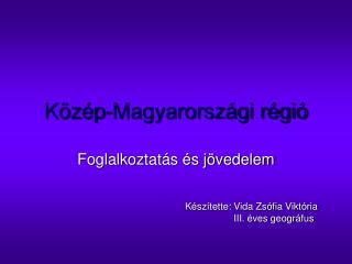 K�z�p-Magyarorsz�gi r�gi�