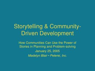 Storytelling  Community-Driven Development