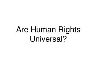 Are Human Rights Universal