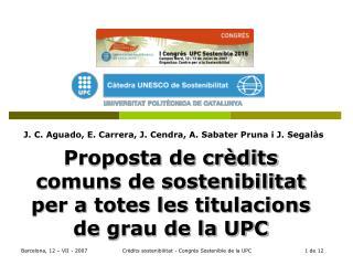 Proposta de cr�dits comuns de sostenibilitat per a totes les titulacions de grau de la UPC