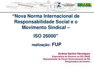 � Nova Norma Internacional de Responsabilidade Social e o Movimento Sindical �  ISO 26000 �