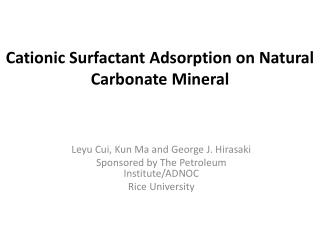 Cationic Surfactant Adsorption on Natural Carbonate Mineral