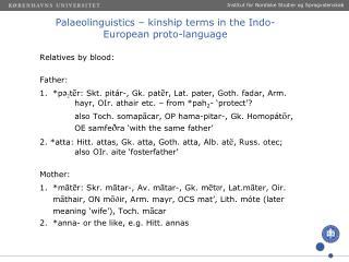 Palaeolinguistics  –  kinship  terms in the  Indo -European  proto-language