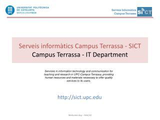 Serveis informàtics Campus Terrassa - SICT Campus Terrassa - IT  Department