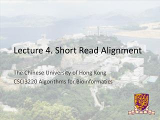 Lecture 4. Short Read Alignment