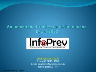 Solucionando Problemas de Instalação  Excel 2003