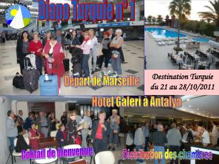 Destination Turquie du 21 au 28/10/2011