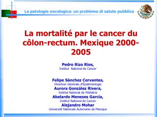 La mortalité par le cancer du côlon-rectum. Mexique 2000-2005
