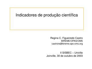 Indicadores de produção científica