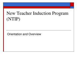 New Teacher Induction Program NTIP