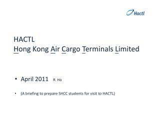 HACTL Hong Kong Air Cargo Terminals Limited