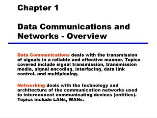 Chapter 1  Data Communications and Networks - Overview