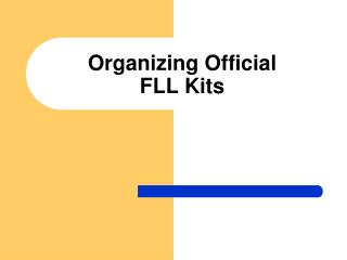 Organizing Official FLL Kits